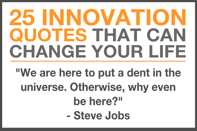 25 Innovation Quotes That Can Change Your Life Ignition Framework